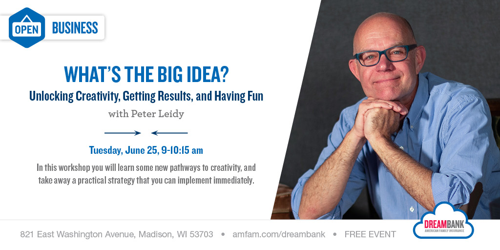 Peter Leidy Dreambank event What's the Big Idea?