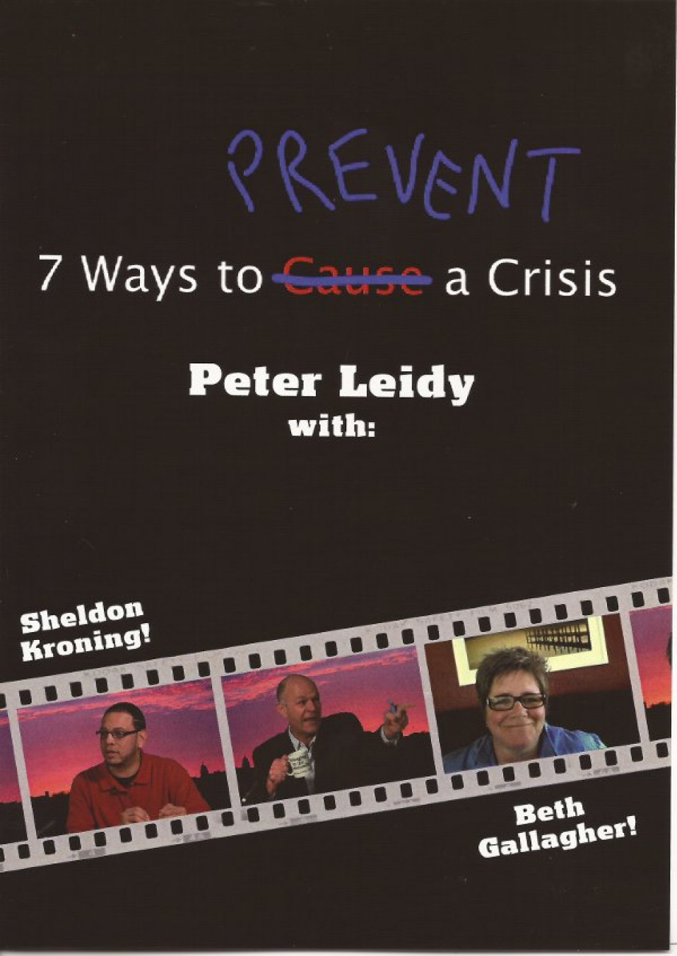7 Ways To Prevent A Crisis